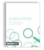 10-seo-myths-ebook-baker-labs-cover-1